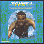 Pure Gold by Harry Belafonte