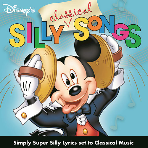 Silly Classical Songs by Disney
