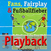 Fans, Fairplay & Fußballfieber (Playback) by Reinhard Horn