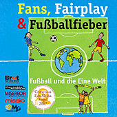 Fans, Fairplay & Fußballfieber by Reinhard Horn