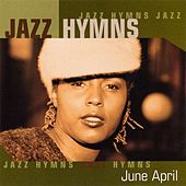 Jazz Hymns by June April