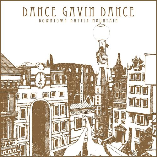Downtown Battle Mountain by Dance Gavin Dance
