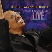 Hymns & Church Songs Live From Alabama by Bishop Leonard Scott