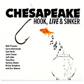 Hook, Live & Sinker by Chesapeake
