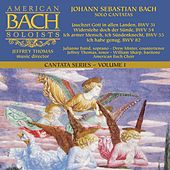 Bach Cantata Series, Vol. 1: Solo Cantatas by Various Artists