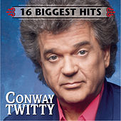 16 Biggest Hits by Conway Twitty