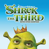 Shrek The Third by Various Artists