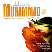Celebrate Muhammad by Various Artists
