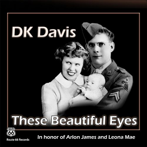 These Beautiful Eyes by D.K. Davis