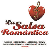 La Salsa Romántica by Various Artists