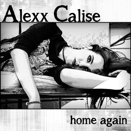Home Again by Alexx Calise