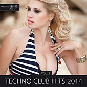 Techno Club Hits 2014, Vol. 3 by Various Artists