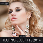 Techno Club Hits 2014, Vol. 25 by Various Artists