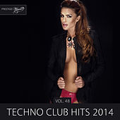 Techno Club Hits 2014, Vol. 48 by Various Artists