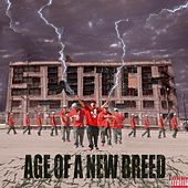 Age of a New Breed by Switch