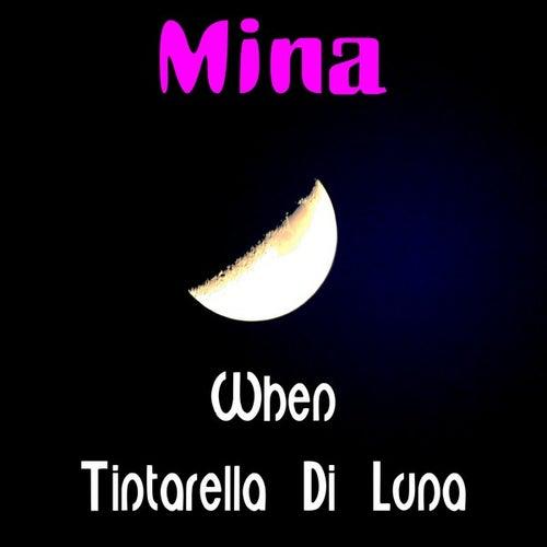 When by Mina