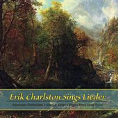 Erik Charlston Sings Lieder by Erik Charlston