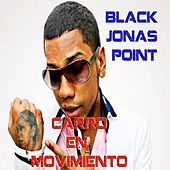 Carro en Movimiento by Black Jonas Point