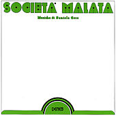 Societa' Malata (Remastered) by Daniela Casa