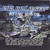 To Live and Die in CA by Daz Dillinger