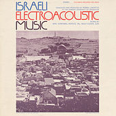 Israeli Electroacoustic Music by Various Artists