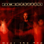 Over The Top by Jim Chappell