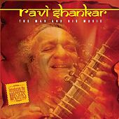 The Man And His Music by Ravi Shankar