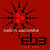 Live: Volume 1 by Robin Eubanks