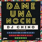Dame una Noche by DJ Chino