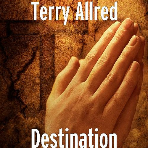 Destination by Terry Michael
