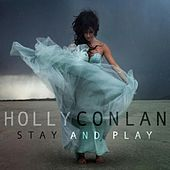 Stay and Play by Holly Conlan