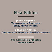 John Corigliano: Tournaments Overture, Elegy for Orchestra - Bohuslav Martinů: Concerto for Oboe and Small Orchestra, H. 353 by Various Artists