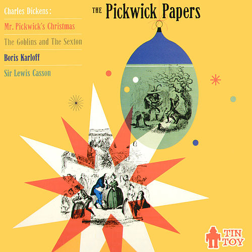 The Pickwick Papers by Boris Karloff