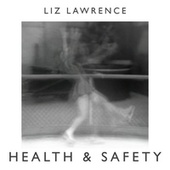 Health & Safety - EP by Liz Lawrence