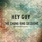Time  (The Chung King Sessions) by Hey Guy