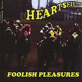 Foolish Pleasures/Signature Series by Heartsfield