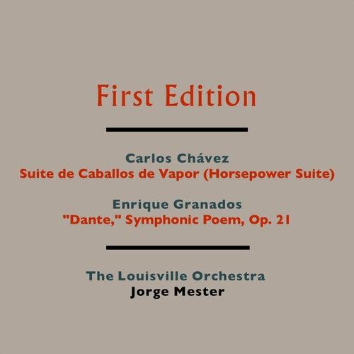 Carlos Chávez: Suite de Caballos de Vapor (Horsepower Suite) - Enrique Granados: 'Dante' Symphonic Poem, Op. 21 by Various Artists
