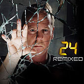 24 Remixed by Various Artists
