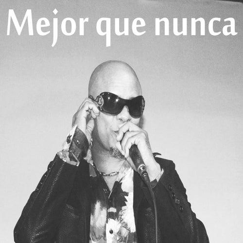 Mejor Que Nunca by Benny Sadel