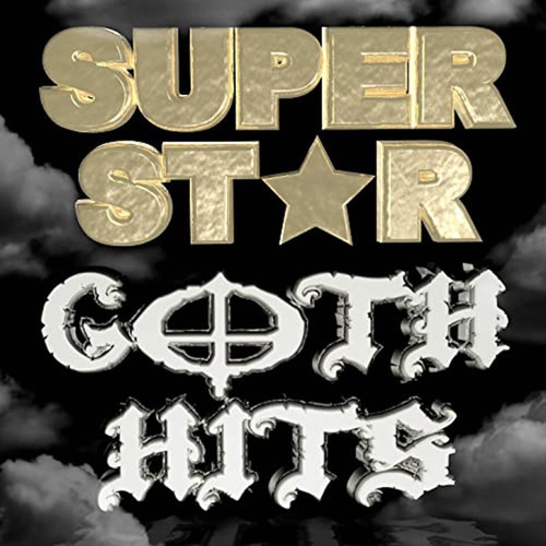Superstar Goth Hits by Various Artists