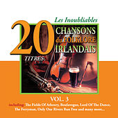 Les Inoubliables du Folklore Irlandais, Vol. 3 - 20 Titres by Various Artists