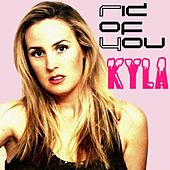 Rid of You by Kyla