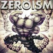 Zeroism by Duality