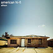 Allison by American Hi-Fi