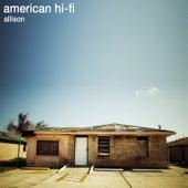 Allison by American Hi-Fi