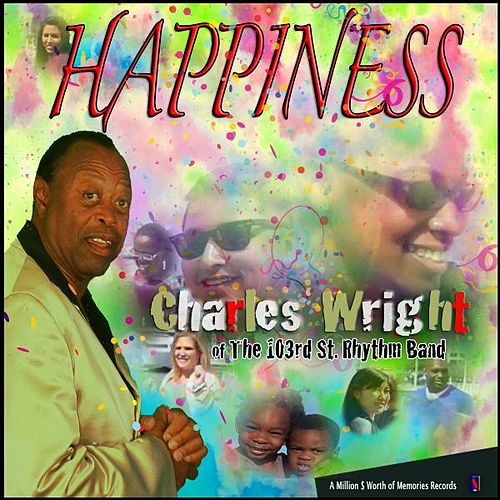 Happiness by Charles Wright