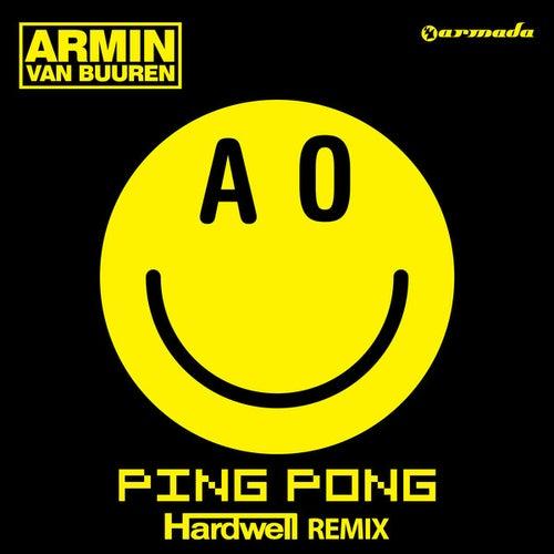Ping Pong (Hardwell Remix) by Armin Van Buuren