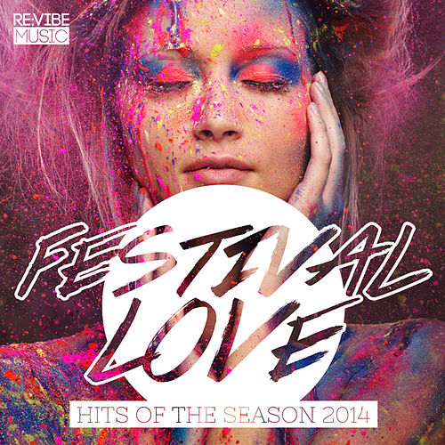 Festival Love - Hits of the Season 2014 by Various Artists