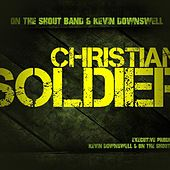 Christian Soldier by Kevin Downswell