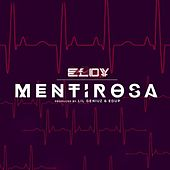 Mentirosa by Eloy